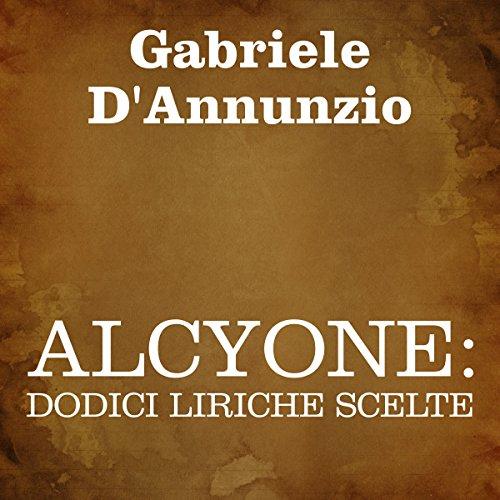 Alcyone: dodici liriche scelte  Audiolibri