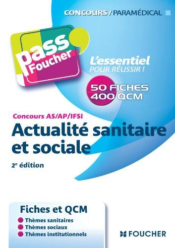 Concours AS - AP - IFSI Actualité sanitaire et sociale 2e édition