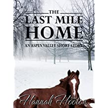 The Last Mile Home (Aspen Valley Book 6) (English Edition)