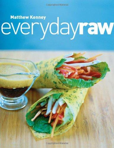 Everyday Raw par Matthew Kenney