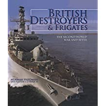 British Destroyers & Frigates: The Second World War & After