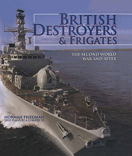 British Destroyers & Frigates: The Second World War & After (English Edition)