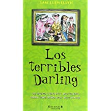 """LOS TERRIBLES DARLING: SECUELA DE """"LOS HERMANOS DARLING (ESCRITURA DESATADA) de Sam Llewellyn (15 mar 2006) Tapa dura"""