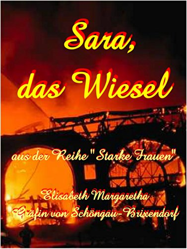 Sara, das Wiesel (Starke Frauen 1)