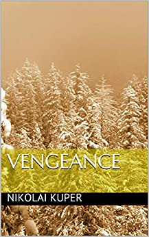 Vengeance (Reign of Phyre Book 2) (English Edition) par [Cooper, Nick]