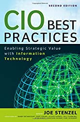 CIO Best Practices: Enabling Strategic Value With Information Technology (Wiley CIO)