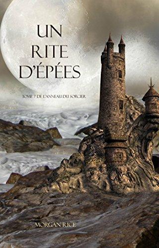 Un Rite D'Epées (Tome 7 de L'anneau du Sorcier) (L'anneau Du Sorcier)