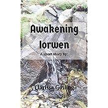 Awakening Iorwen: A short story