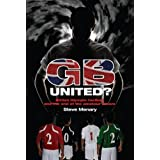 GB United?: British Olympic Football and the End of the Amateur Dream (English Edition)