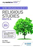 My Revision Notes WJEC Eduqas GCSE (9-1) Religious Studies Route A: Covering Christia...