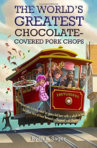 Preisvergleich Produktbild The World's Greatest Chocolate-Covered Pork Chops