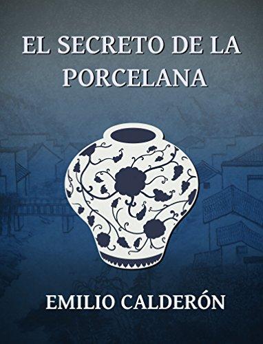El Secreto De La Porcelana