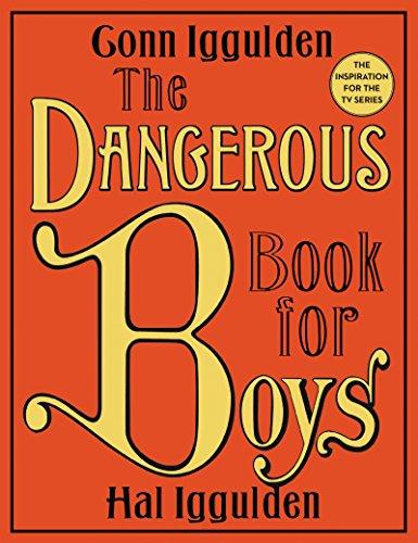 The Dangerous Book for Boys por Conn Iggulden