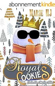 Royal Cookies: Conte de Noël pour Adultes (Merry Tales)