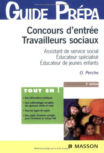 Concours d'entrée Travailleurs sociaux : Assistant de service social, Educateur spécialisé, Educateur de jeunes enfants