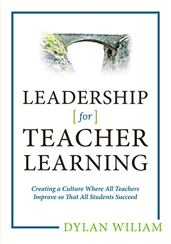 Image result for d.wiliam leadership for teacher learning