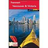 Frommer's Vancouver and Victoria (Frommer's Vancouver & Victoria)