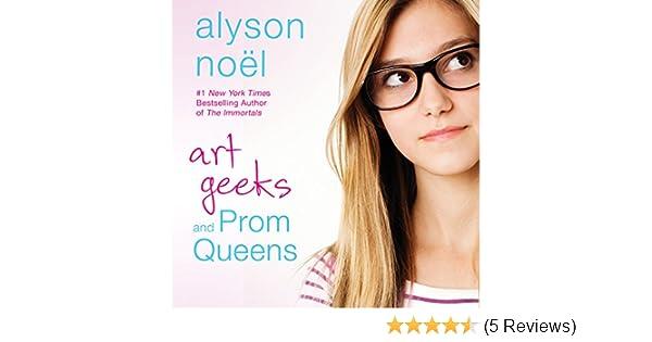 Art Geeks and Prom Queens (Audio Download): Amazon.co.uk: Alyson Noël, Katie Schorr, Macmillan Audio: Books