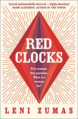 Image result for Red Clocks by Leni Zumas kindle