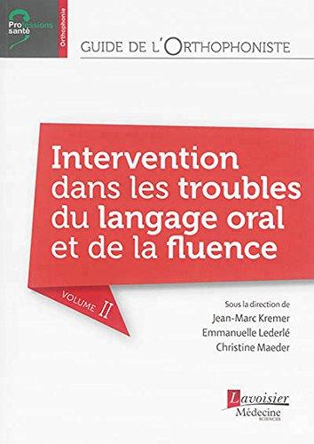 Guide de l'orthophoniste : évaluation, troubles du langage oral par Jean-Marc Kremer