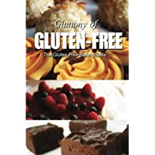 The Gluten-Free Baking Bible (Gluttony of Gluten-Free) by Georgia Lee (2013-08-11)