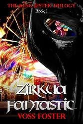 Zirkua Fantastic (English Edition)