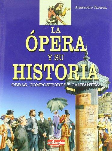 Opera y su historia, la (Andantino)