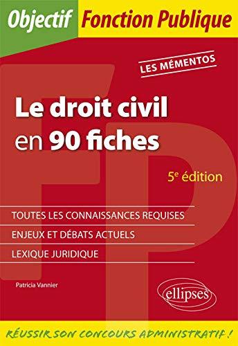 Le droit civil en 90 fiches - 5e édition par Vannier Patricia