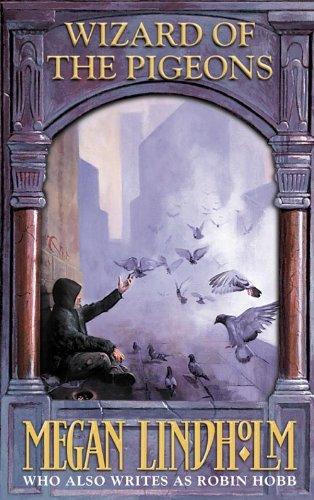 Wizard of the Pigeons por Megan Lindholm