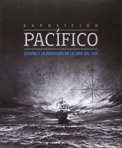 pacifico-espana-y-la-aventura-de-la-mar-del-sur