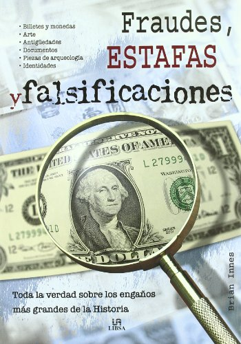 Fraudes, Estafas y Falsificaciones/ Frauds, Cheats and Forgeries por Brian Innes