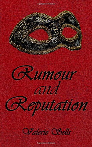 Rumour and Reputation: A Historical Romance Novel