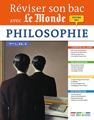 Reviser Son Bac avec Le Monde : Philosophie, Édition 2017