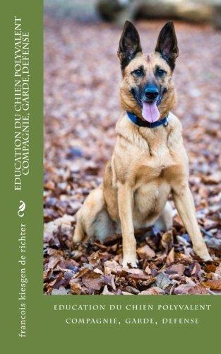 education-du-chien-polyvalent-compagnie-gardedefense