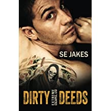 Dirty Deeds by SE Jakes (2014-06-02)