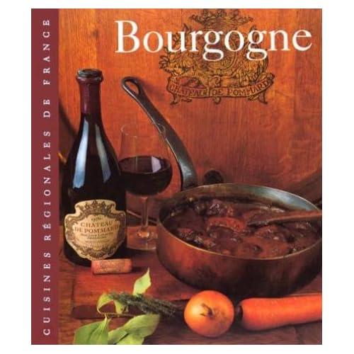 Bourgogne : Cuisine régionale
