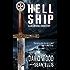 Hell Ship- A Dane and Bones Origins Story (The Dane And Bones Origins Series Book 2)
