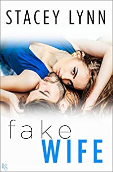 Fake Wife by [Lynn, Stacey]