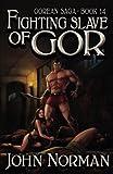 Fighting Slave of Gor (Gorean Saga, Band 14)