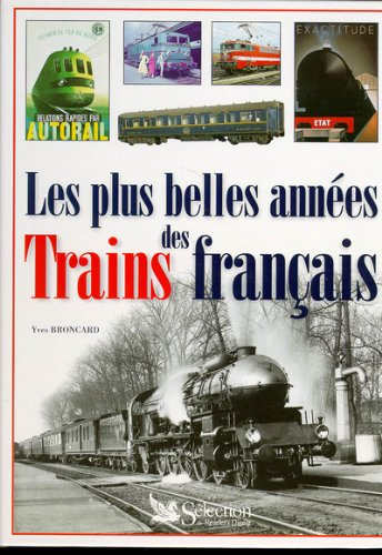 Les Plus Belles Années des trains français