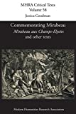 Commemorating Mirabeau: 'Mirabeau aux Champs-Elysées' and other texts (MHRA Critical Texts)