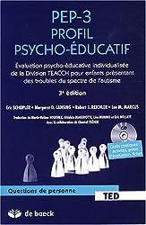 PEP-3 Profil psycho-éducatif : Evaluation psycho-éducative individualisée de la division TEACCH pour enfants présentant des troubles du spectre de l'autisme (1Cédérom)