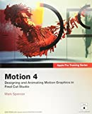 Apple Pro Training Series: Motion Graphics and Effects in Final Cut Studio 2 by Mark Spencer (12-Jun-2007) Paperback