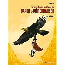 Les aventures oubliées du Baron de Munchhausen - Tome 02 : Les Amériques (Les aventures oubliées du Baron de Münchhausen) (French Edition)
