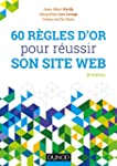 60 r�gles d'or pour r�ussir son site...