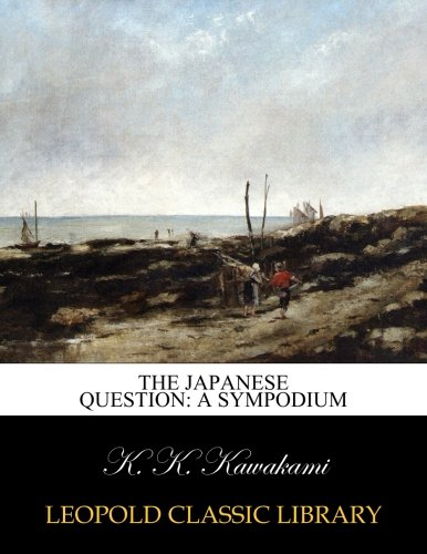 The Japanese question: a sympodium