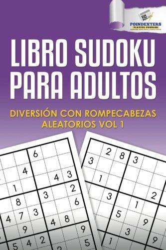 Libro Sudoku para Adultos: Diversión con Rompecabezas Aleatorios Vol 1