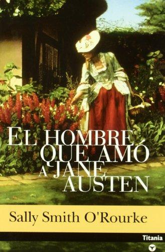 El Hombre Que Amó A Jane Austen descarga pdf epub mobi fb2