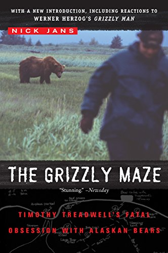 Grizzly Bear Tier - The Grizzly Maze: Timothy Treadwell's Fatal