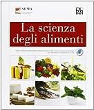 La scienza degli alimenti. Per gli Ist. professionali alberghieri. Con e-book. Con espansione online
